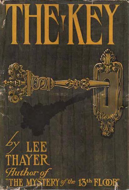 Lee Thayer -The Key (1924, 1st Edition, Doubleday, Page & Company, Garden City, NY)