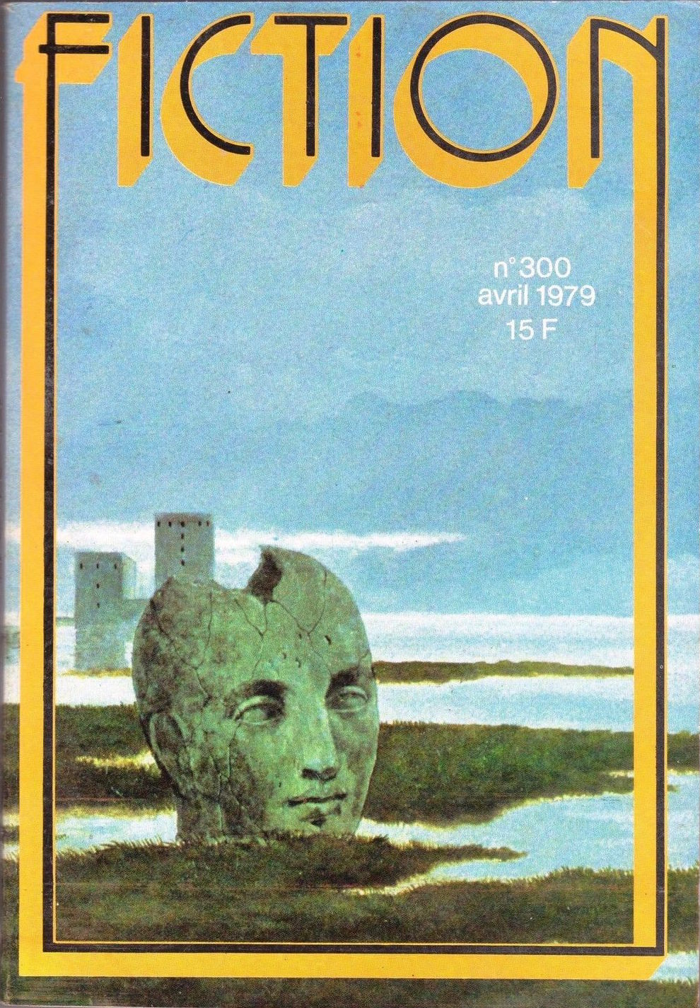 """Cover of April 1979 edition of """"Fiction"""" magazine, the image shows the word """"Fiction"""" in yellow and black text framing an illustration of a giant stone head in a landscape with a castle in the background."""