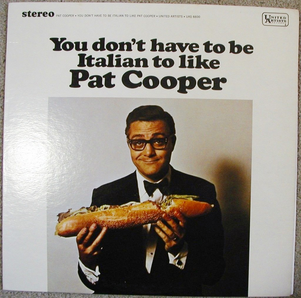 """You don't have to be Italian to like Pat Cooper"", 1967"
